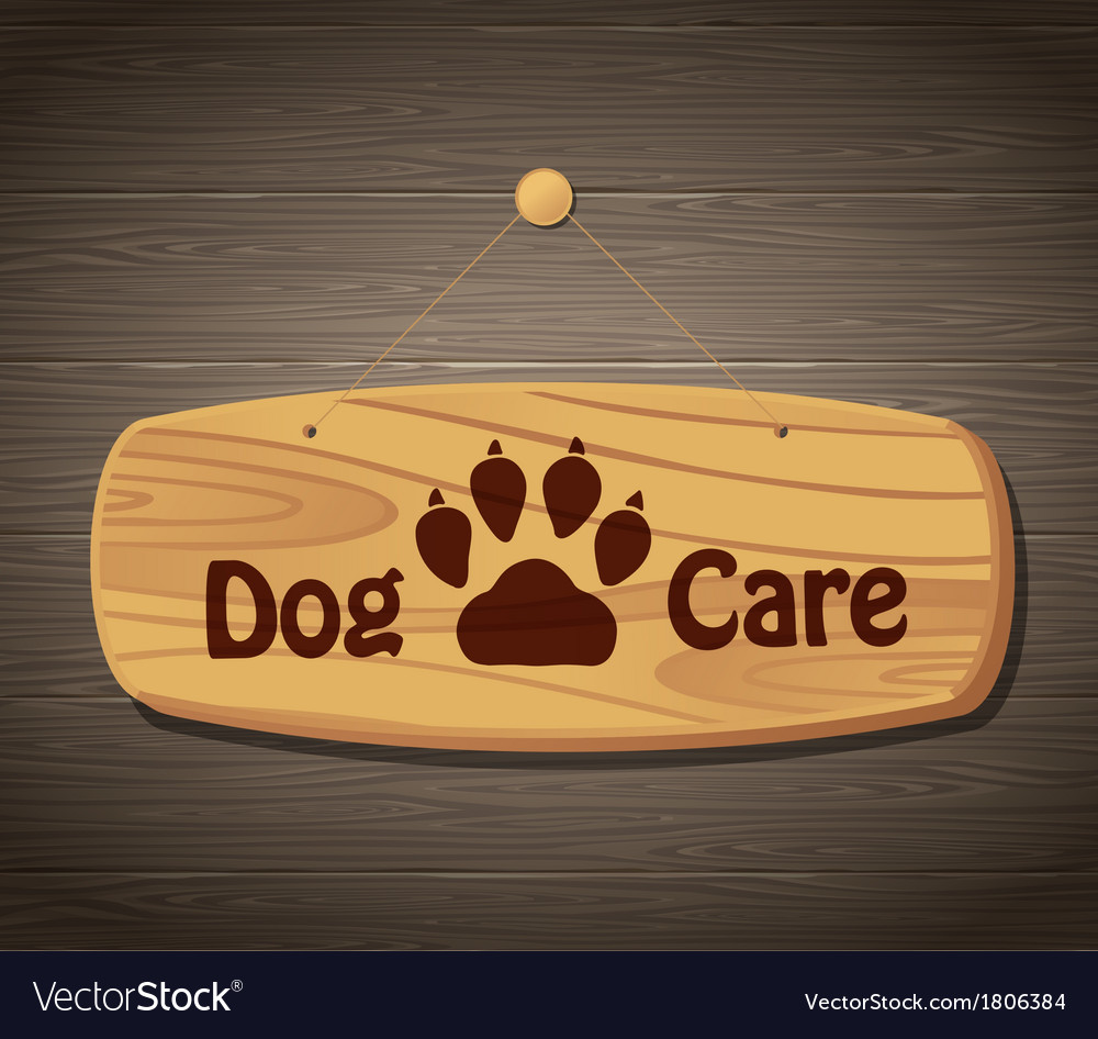 Dog care wooden sign background vector | Price: 1 Credit (USD $1)