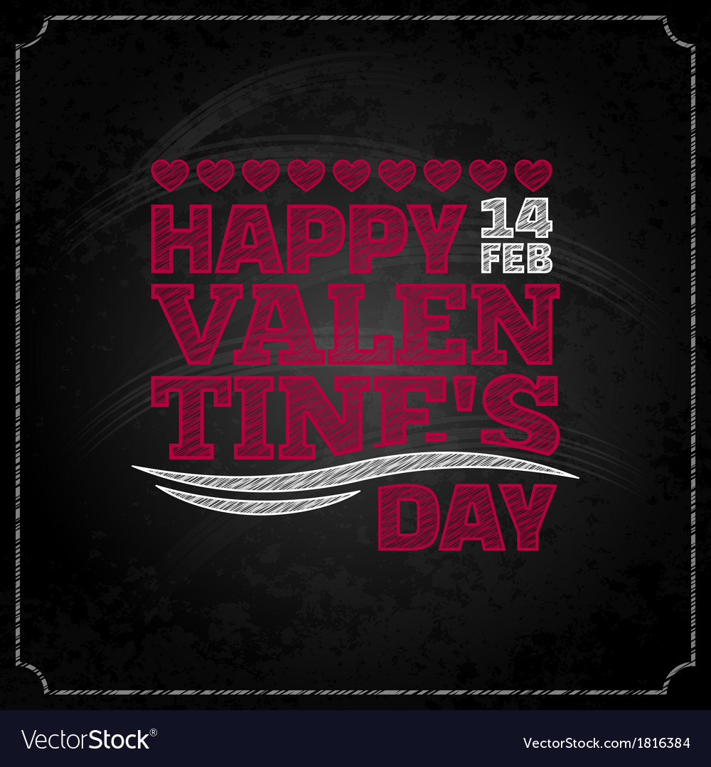 Valentines day chalkboard design background vector | Price: 1 Credit (USD $1)