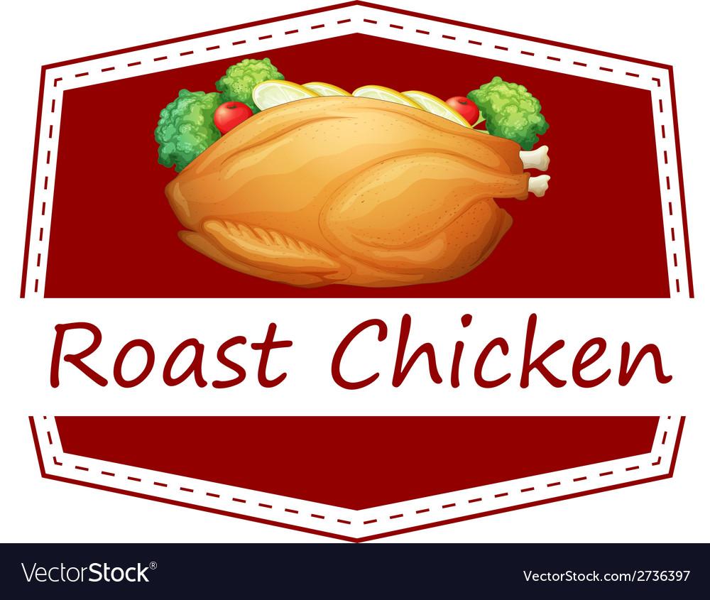 Roast chicken vector   Price: 1 Credit (USD $1)