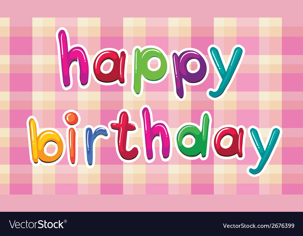A happy birthday artwork vector | Price: 1 Credit (USD $1)