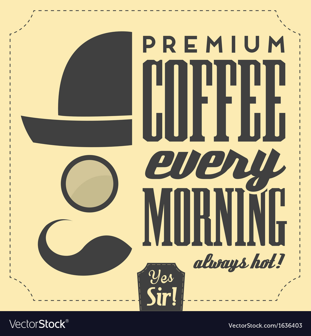 Typographic retro coffee background vector | Price: 1 Credit (USD $1)