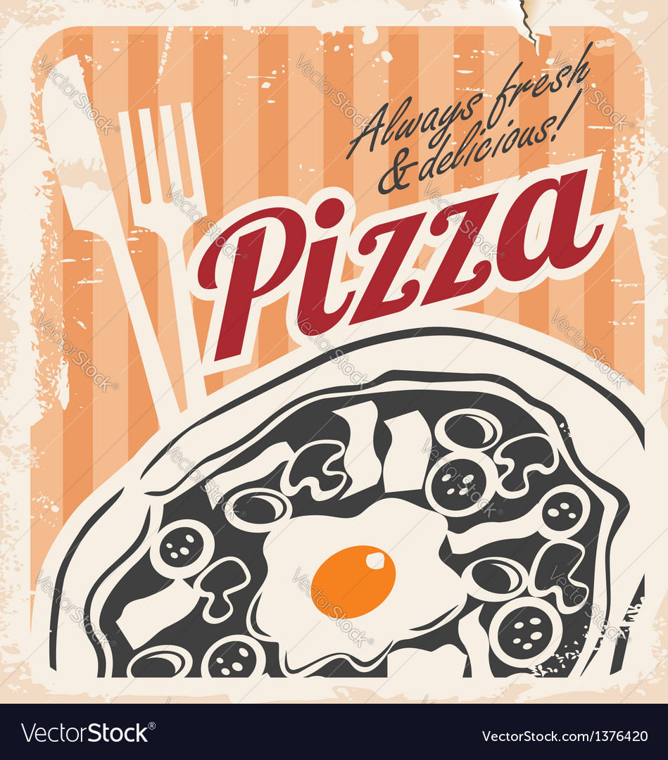 Retro pizzeria poster on old paper texture vector | Price: 3 Credit (USD $3)