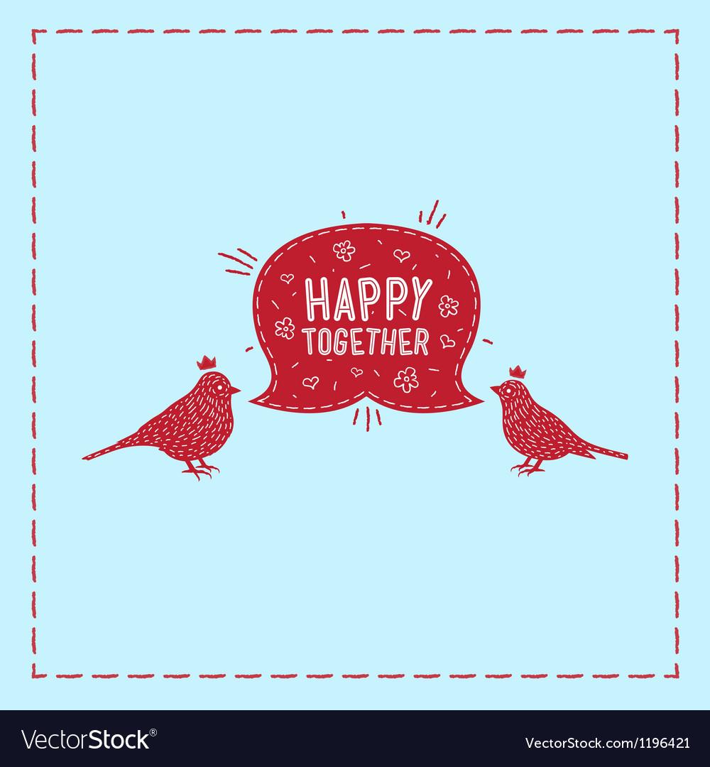Card birds happy together vector | Price: 1 Credit (USD $1)