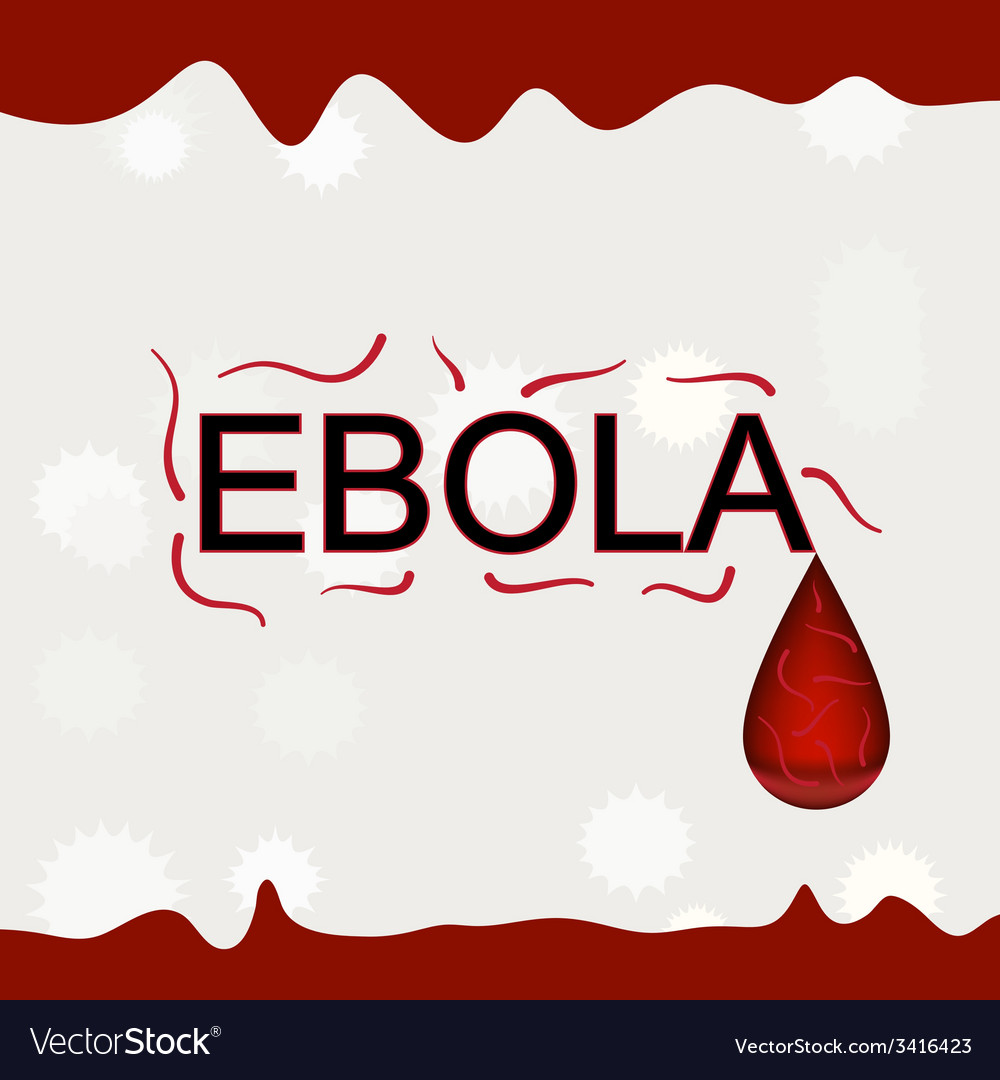 Ebola word with virus and blood background vector | Price: 1 Credit (USD $1)