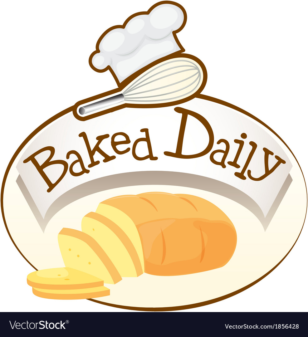 A baked daily label with bread vector | Price: 1 Credit (USD $1)
