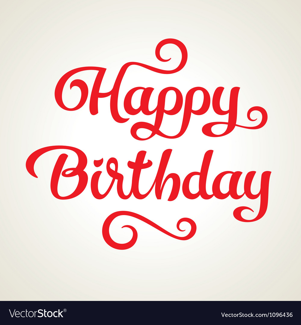 Happy birthday holiday inscription vector | Price: 1 Credit (USD $1)