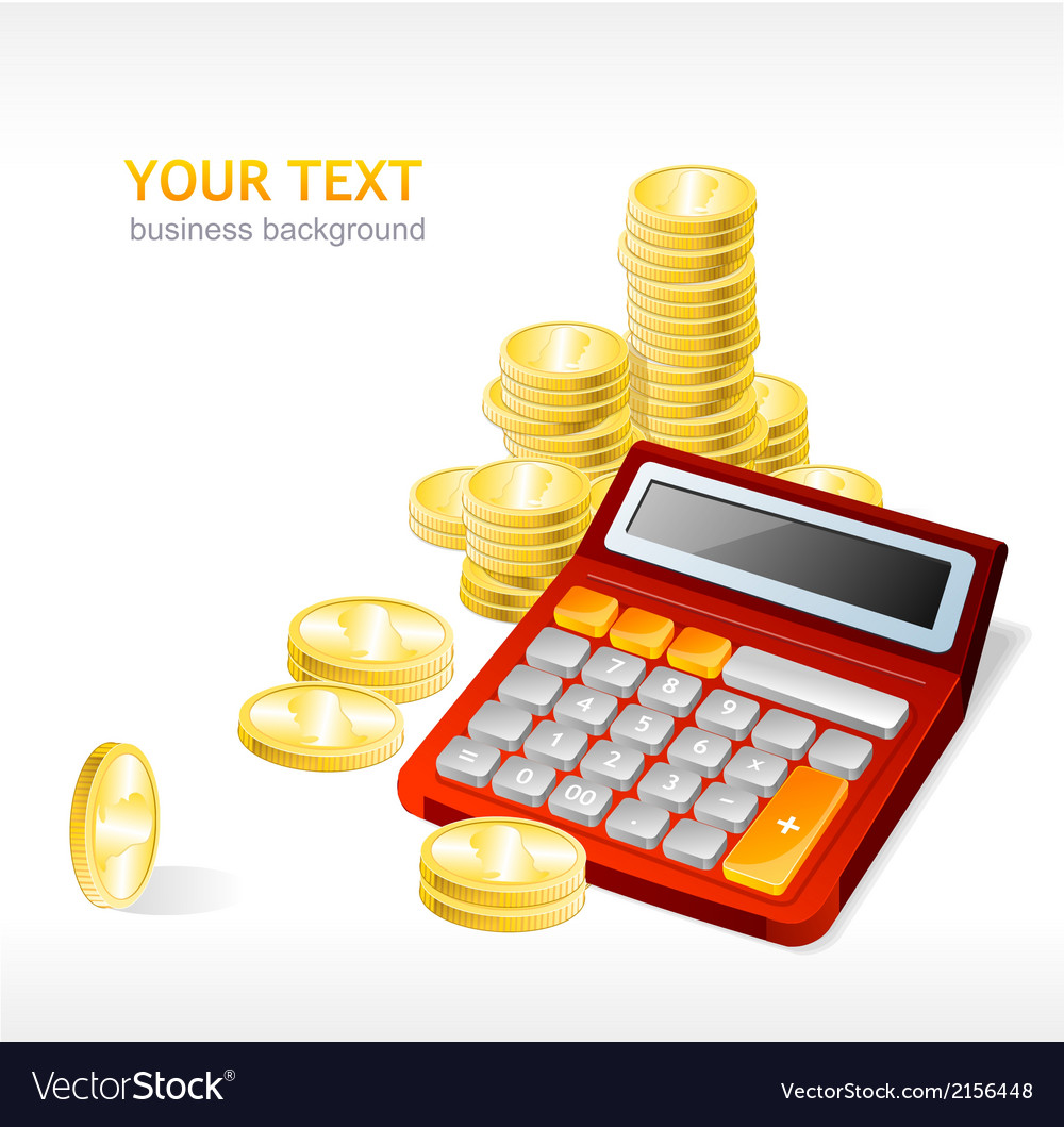 Coins stack and calculator vector | Price: 1 Credit (USD $1)