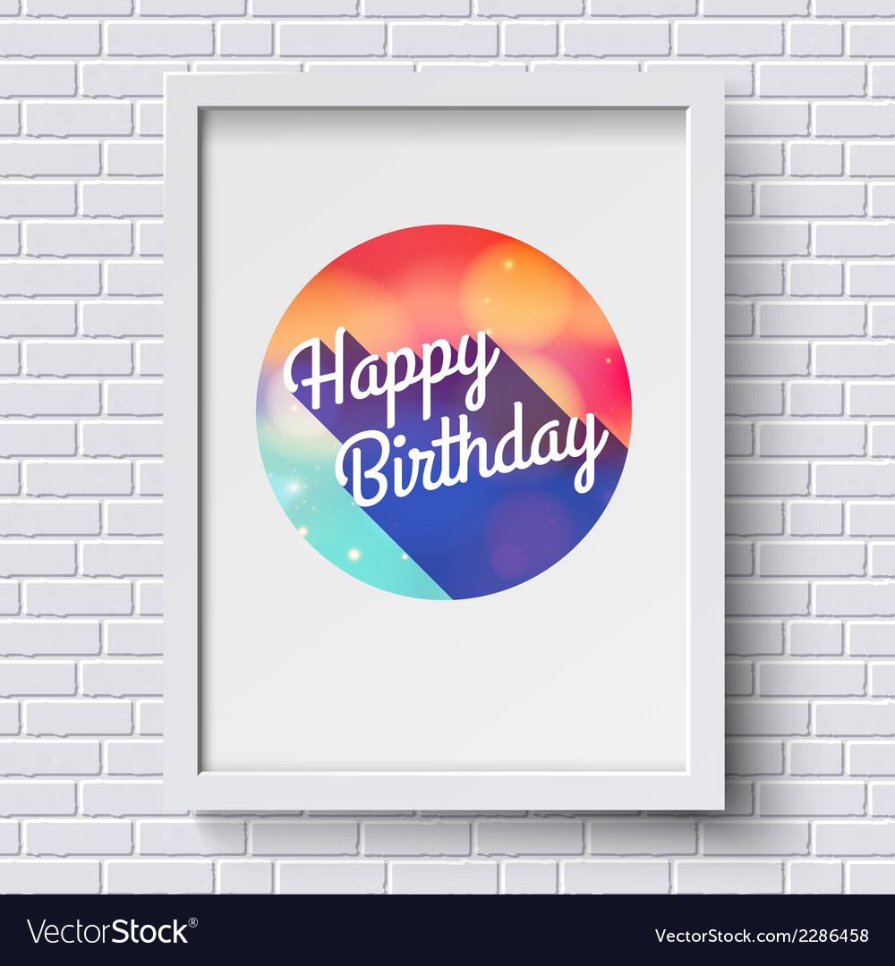 Abstract happy birthday card white frame on brick vector | Price: 1 Credit (USD $1)