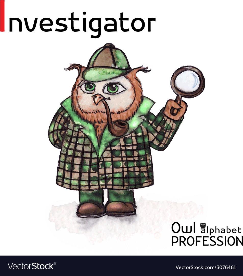 Alphabet professions owl letter i - investigator vector | Price: 1 Credit (USD $1)