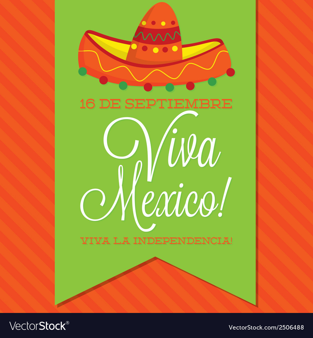 Retro style viva mexico mexican independence day vector | Price: 1 Credit (USD $1)