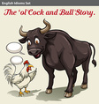 A cock and a bull idiom vector