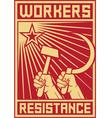 Workers resistance poster vector