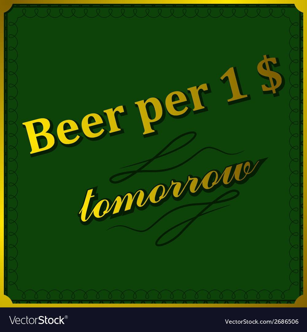 Background beer per dollar vector | Price: 1 Credit (USD $1)