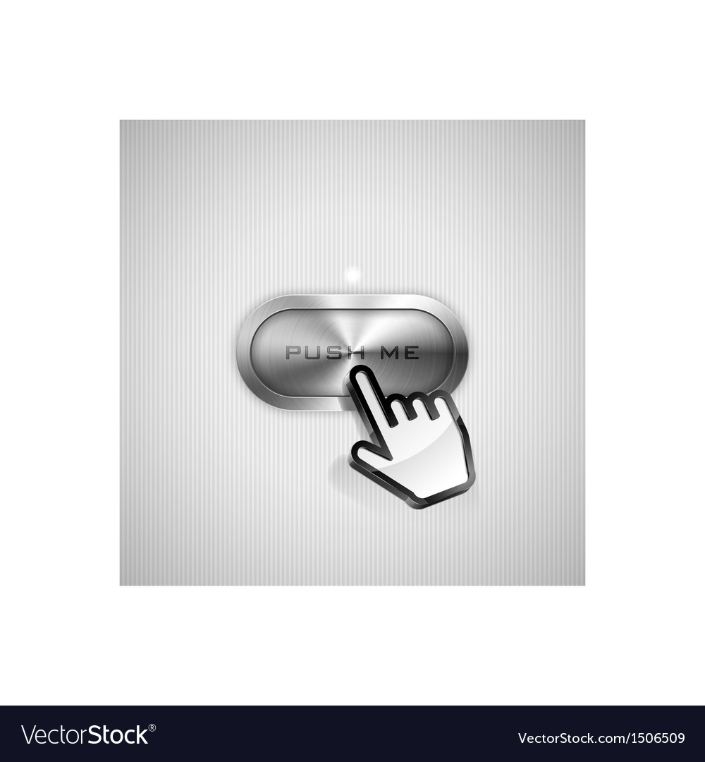 Push me button vector   Price: 1 Credit (USD $1)