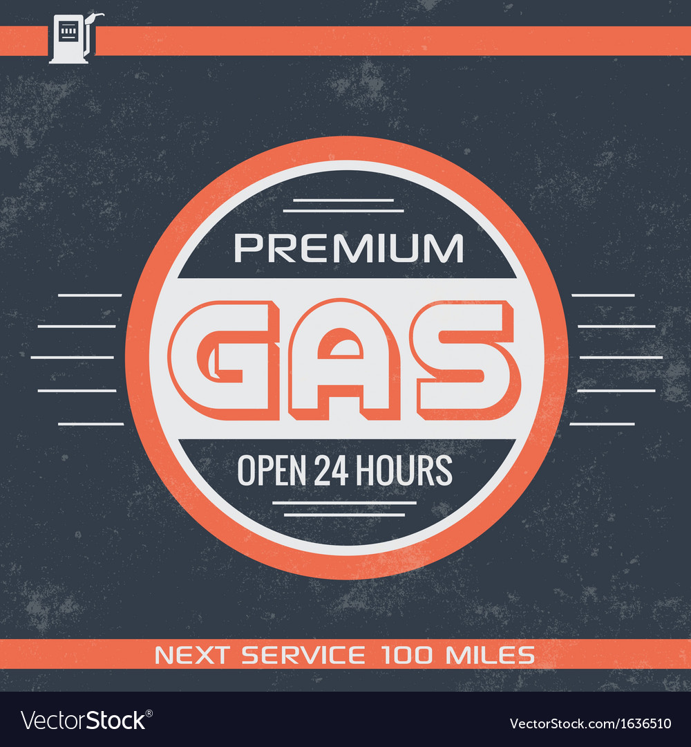 Vintage premium gasoline sign retro template nee vector | Price: 1 Credit (USD $1)