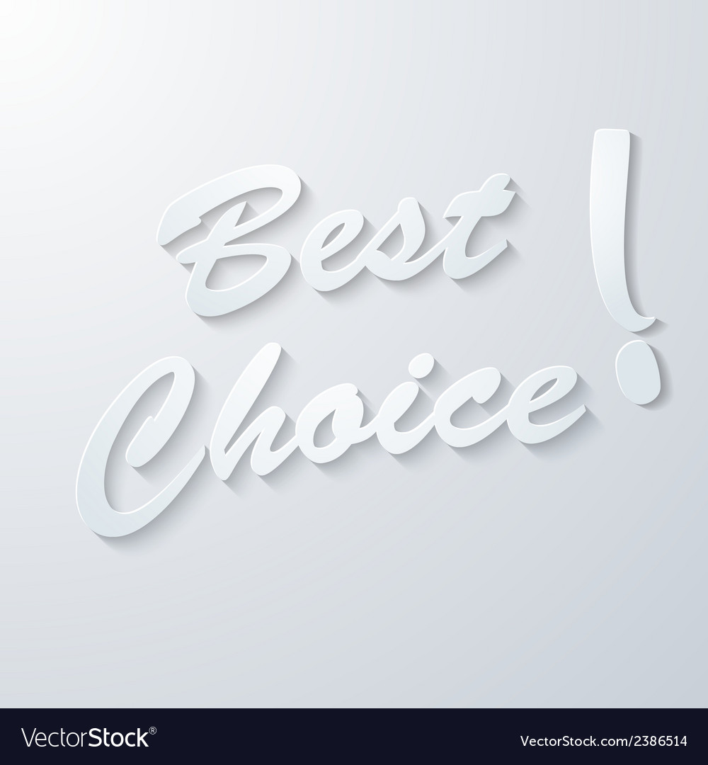 Best choice paper background vector | Price: 1 Credit (USD $1)