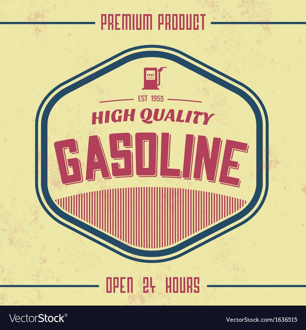 Vintage gasoline sign retro template vector   Price: 1 Credit (USD $1)