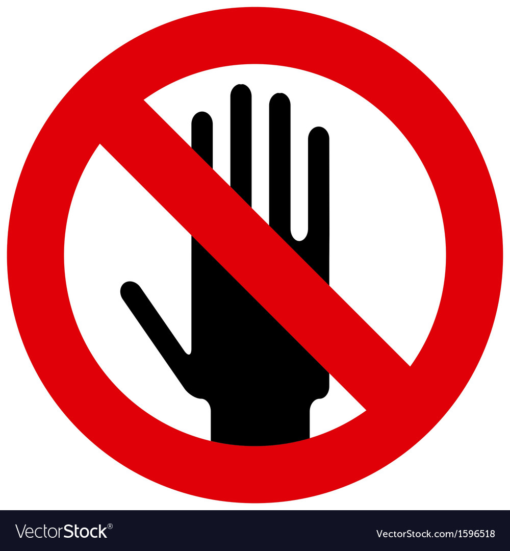 Do not touch sign vector | Price: 1 Credit (USD $1)