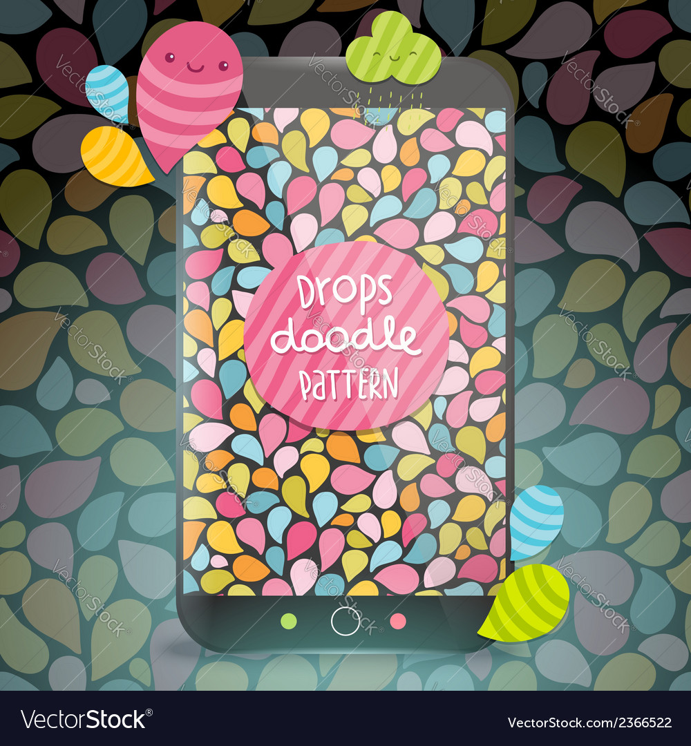 Cute doodle drops pattern on smart phone vector   Price: 1 Credit (USD $1)