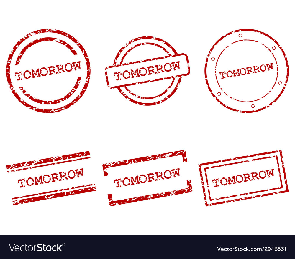 Tomorrow stamps vector | Price: 1 Credit (USD $1)