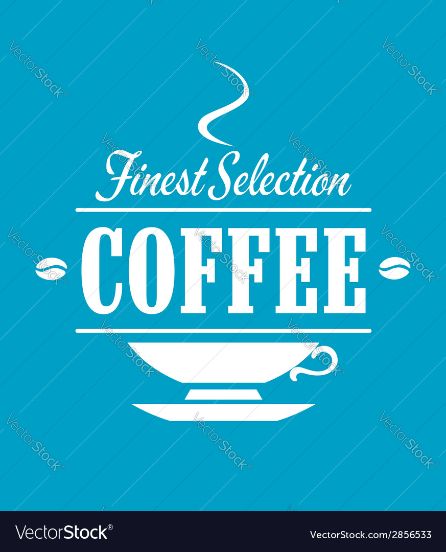 Finest selection coffee banner vector | Price: 1 Credit (USD $1)