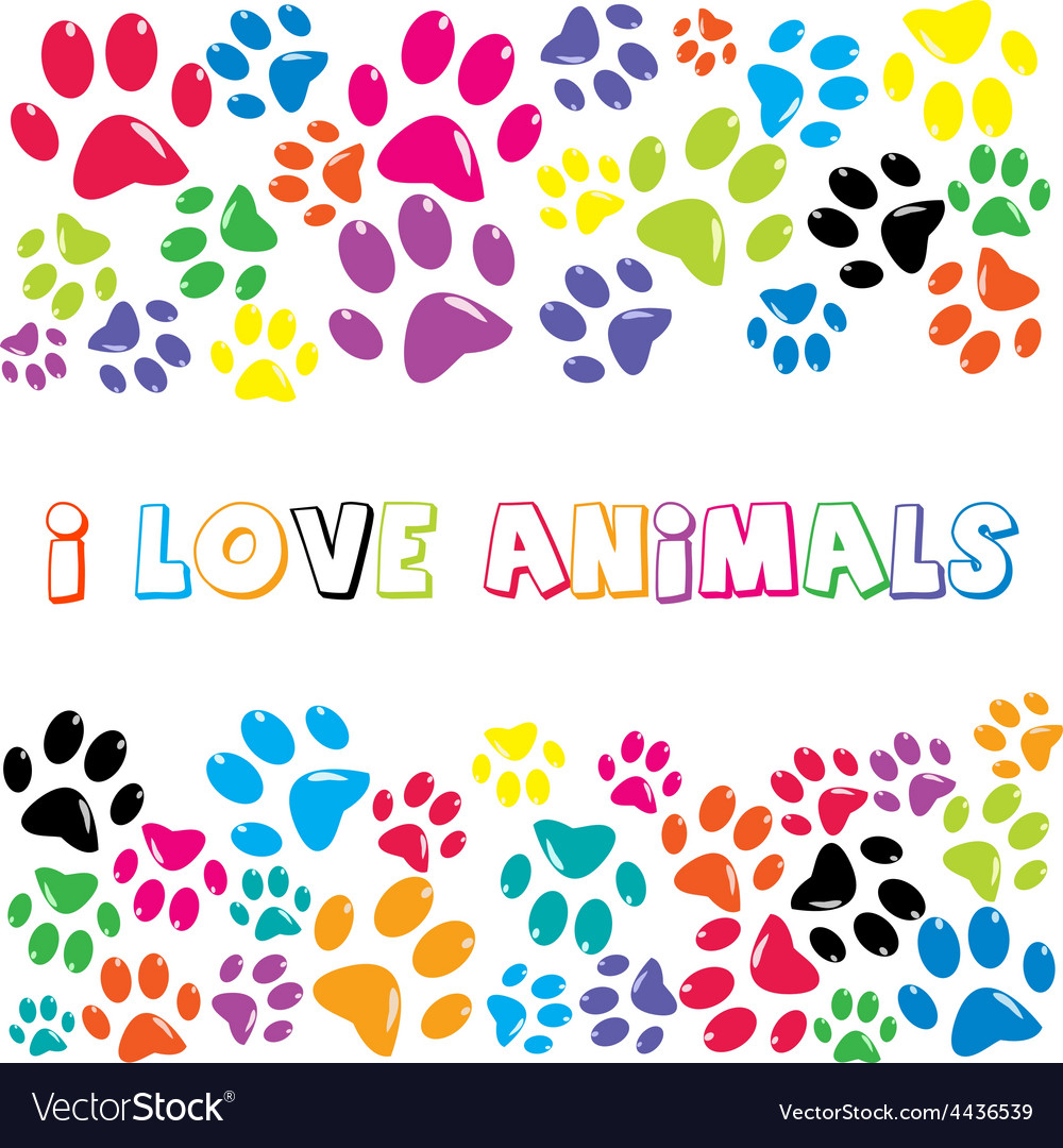 I love animals text with colorful paws print vector | Price: 1 Credit (USD $1)