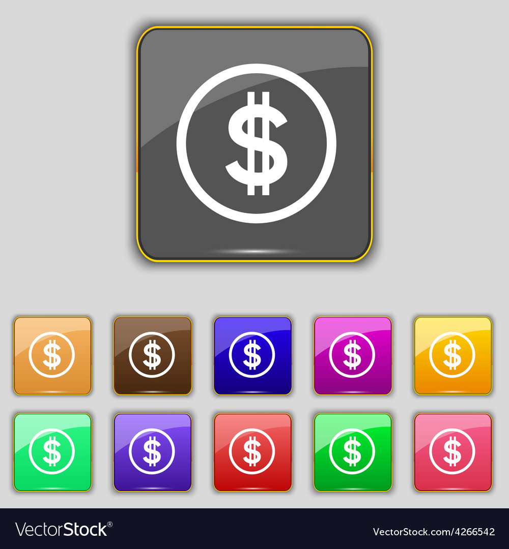 Dollar icon sign set with eleven colored buttons vector | Price: 1 Credit (USD $1)