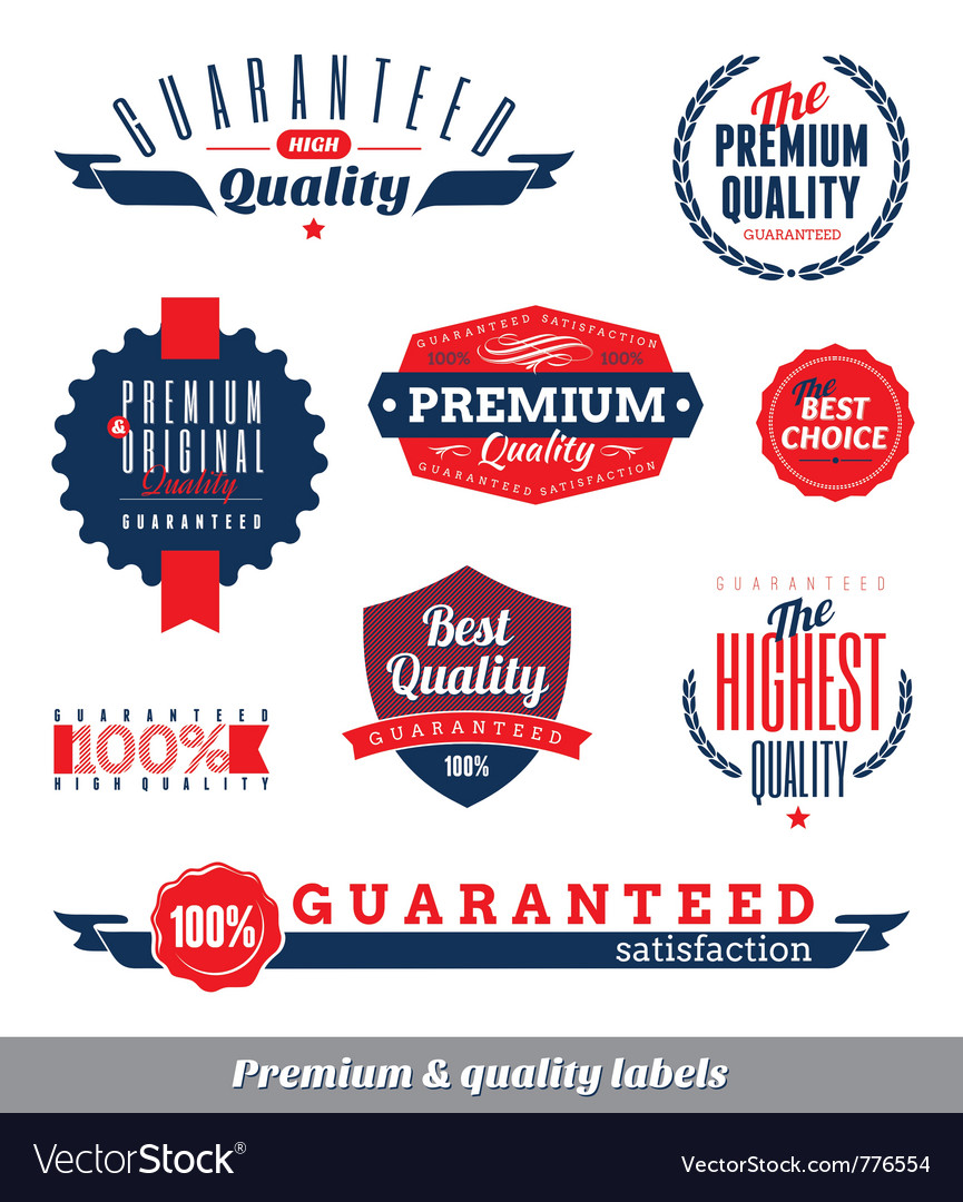 Premium and quality labels vector | Price: 3 Credit (USD $3)