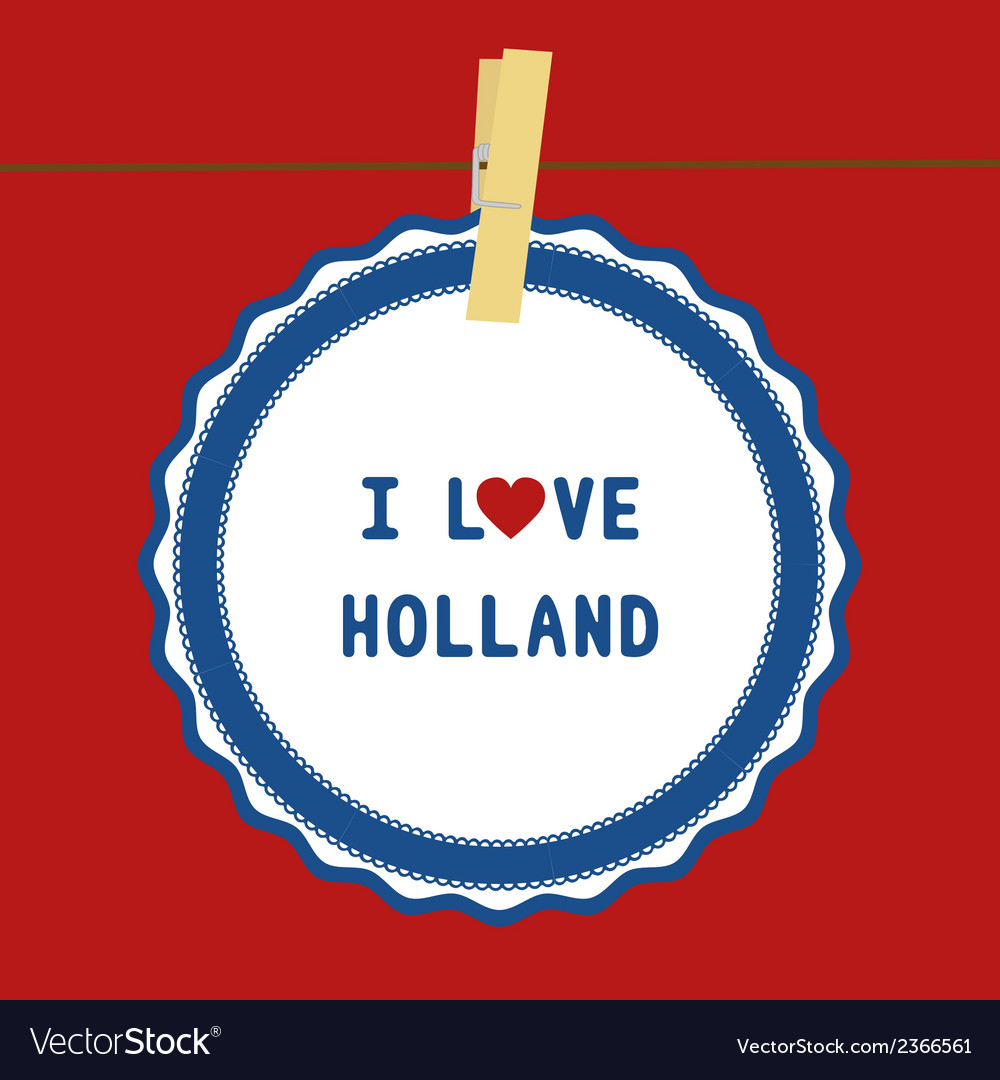 I love holland4 vector | Price: 1 Credit (USD $1)