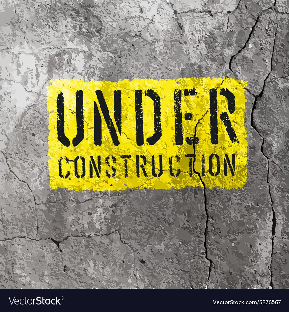 Under construction sign on concrete wall texture vector | Price: 1 Credit (USD $1)