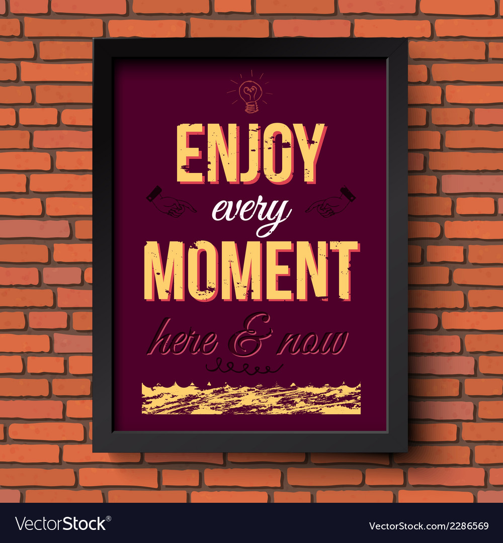 Enjoy every moment here and now stylized retro vector | Price: 1 Credit (USD $1)