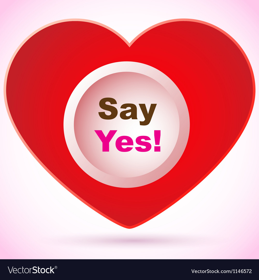 Red heart - say yes vector | Price: 1 Credit (USD $1)