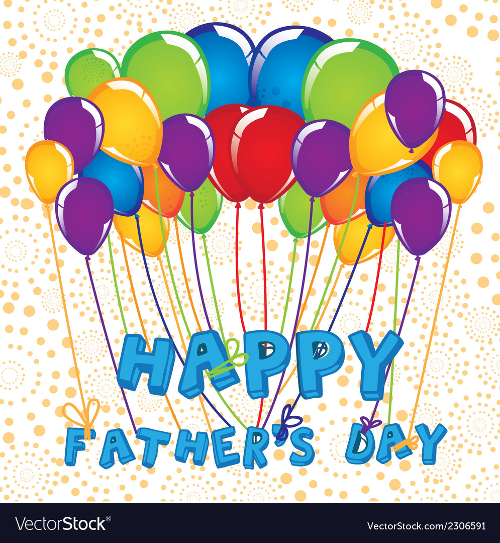 Sign of balloons fathers day vector | Price: 1 Credit (USD $1)
