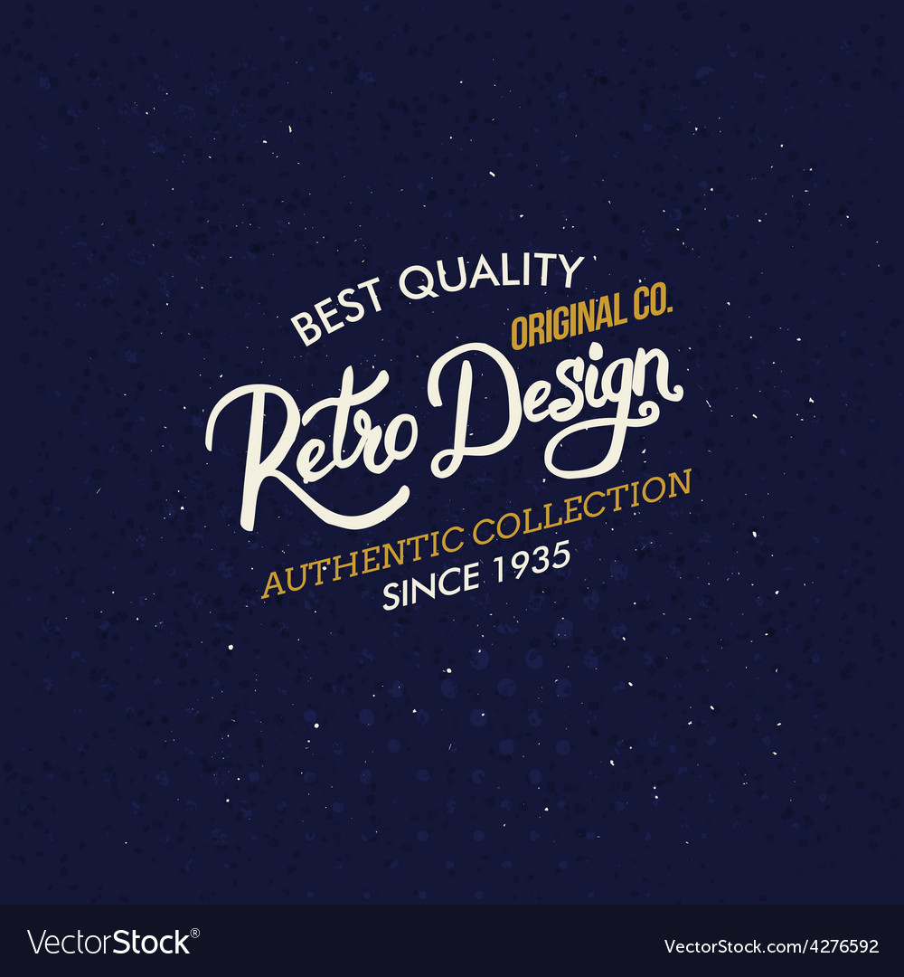 Retro design clothing label or sign vector | Price: 1 Credit (USD $1)