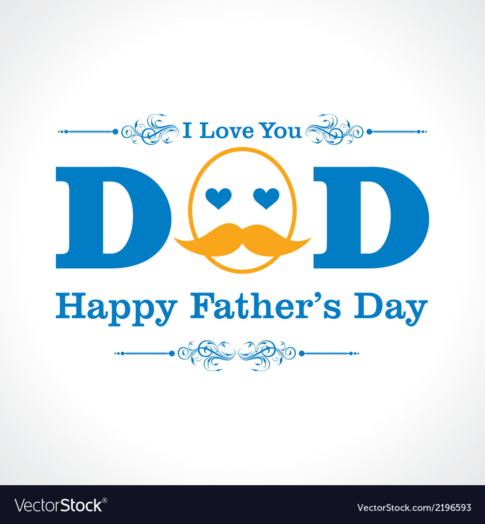 Happy fathers day greeting card design vector | Price: 1 Credit (USD $1)