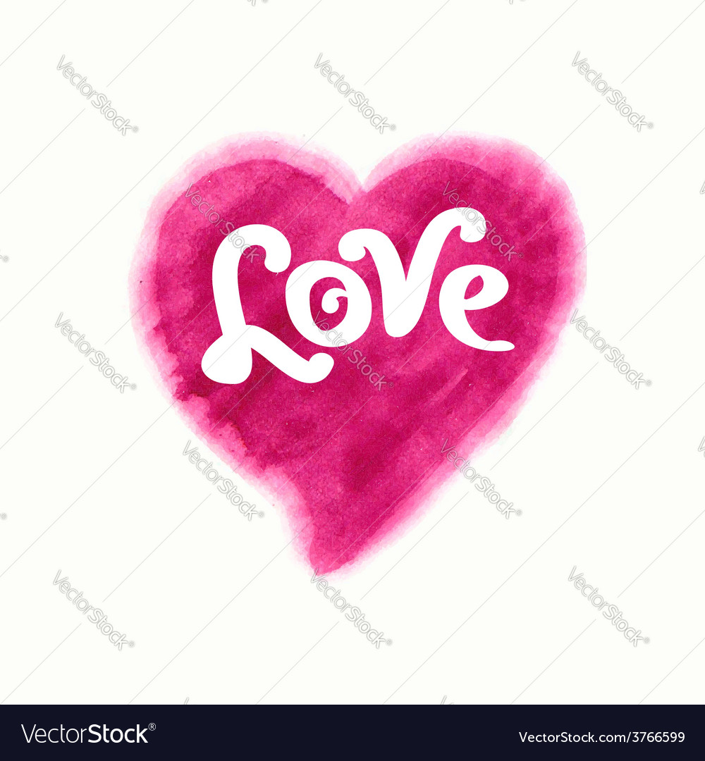 Love inscription on a watercolor heart vector