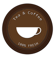 A label for the fresh tea and coffee vector