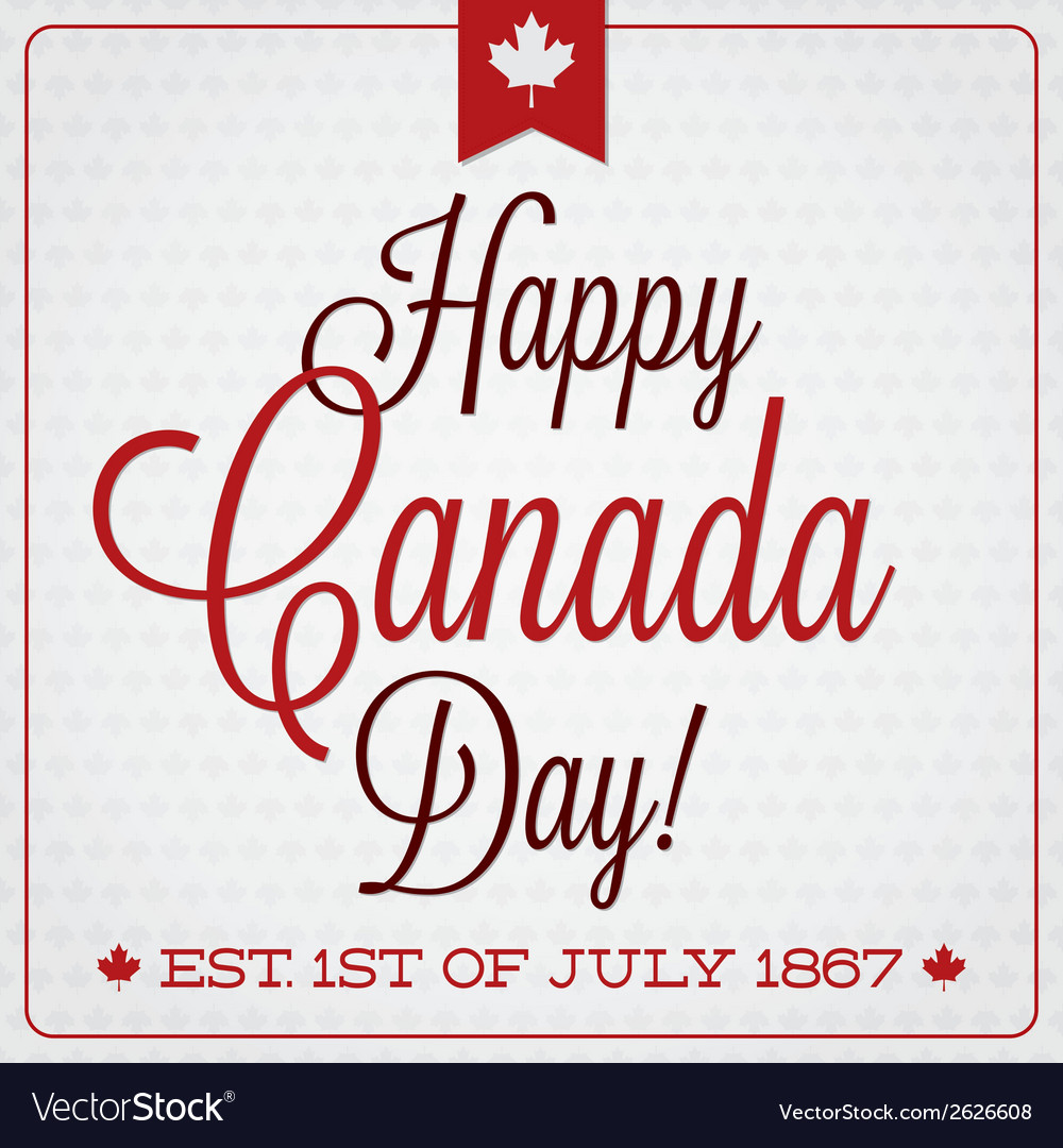 Happy canada day retro card in format vector | Price: 1 Credit (USD $1)