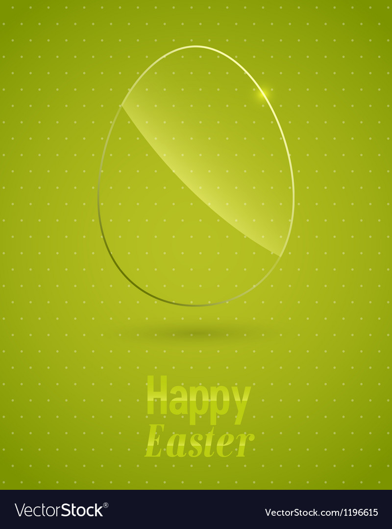 Happy easter background with glass egg vector | Price: 1 Credit (USD $1)