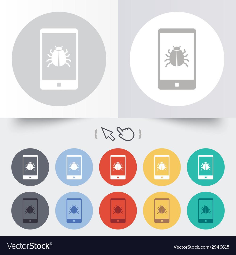 Smartphone virus sign icon software bug symbol vector | Price: 1 Credit (USD $1)