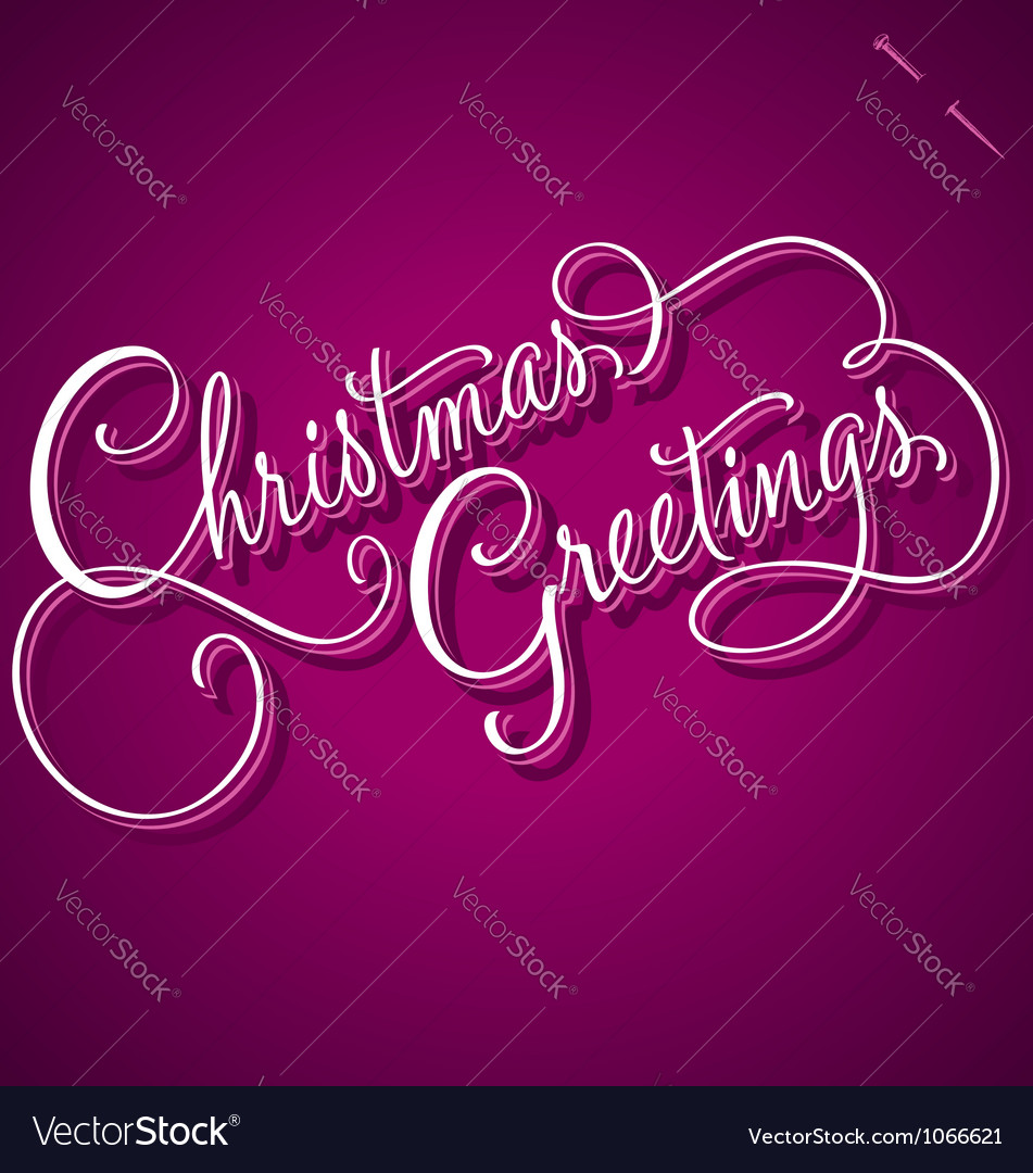 Christmas greetings hand lettering vector | Price: 1 Credit (USD $1)