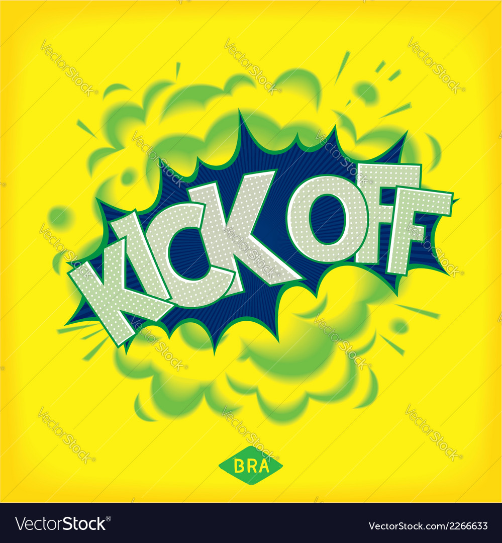Kick off - pop art comic speech bubble vector | Price: 1 Credit (USD $1)