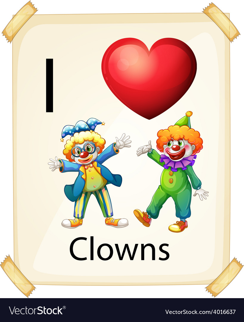 I love clowns vector | Price: 1 Credit (USD $1)