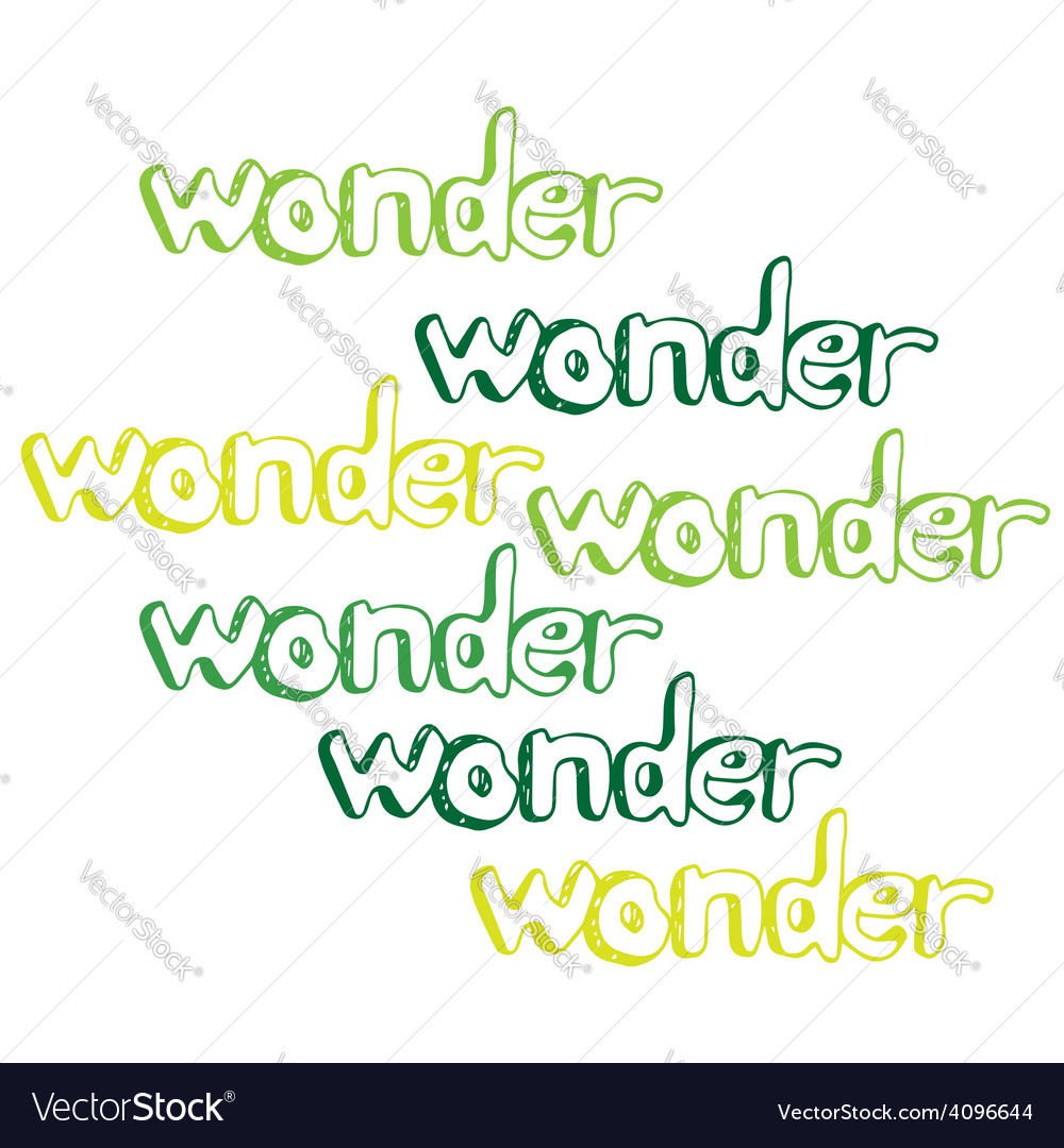 Art hand drawn text wonder vector | Price: 1 Credit (USD $1)