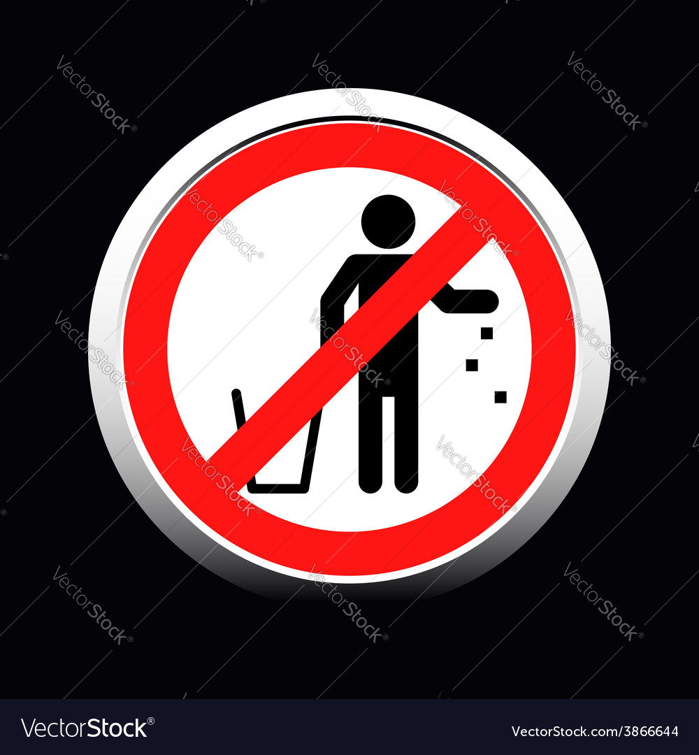 Do not litter sign vector | Price: 1 Credit (USD $1)