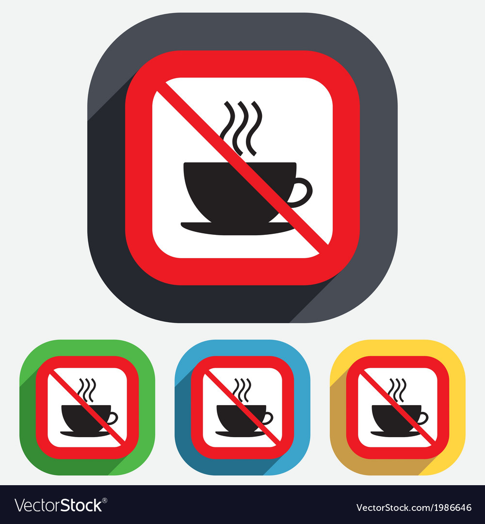 No coffee cup sign icon hot coffee button vector | Price: 1 Credit (USD $1)