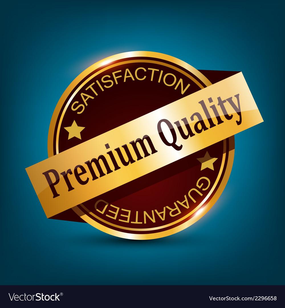 Premium quality badge vector   Price: 1 Credit (USD $1)