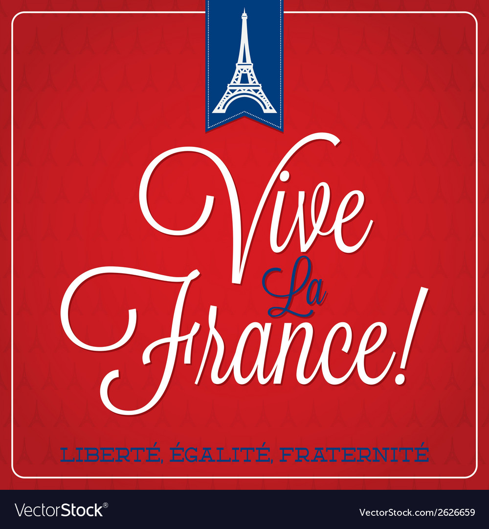 Vive la france bastille day card in format vector | Price: 1 Credit (USD $1)