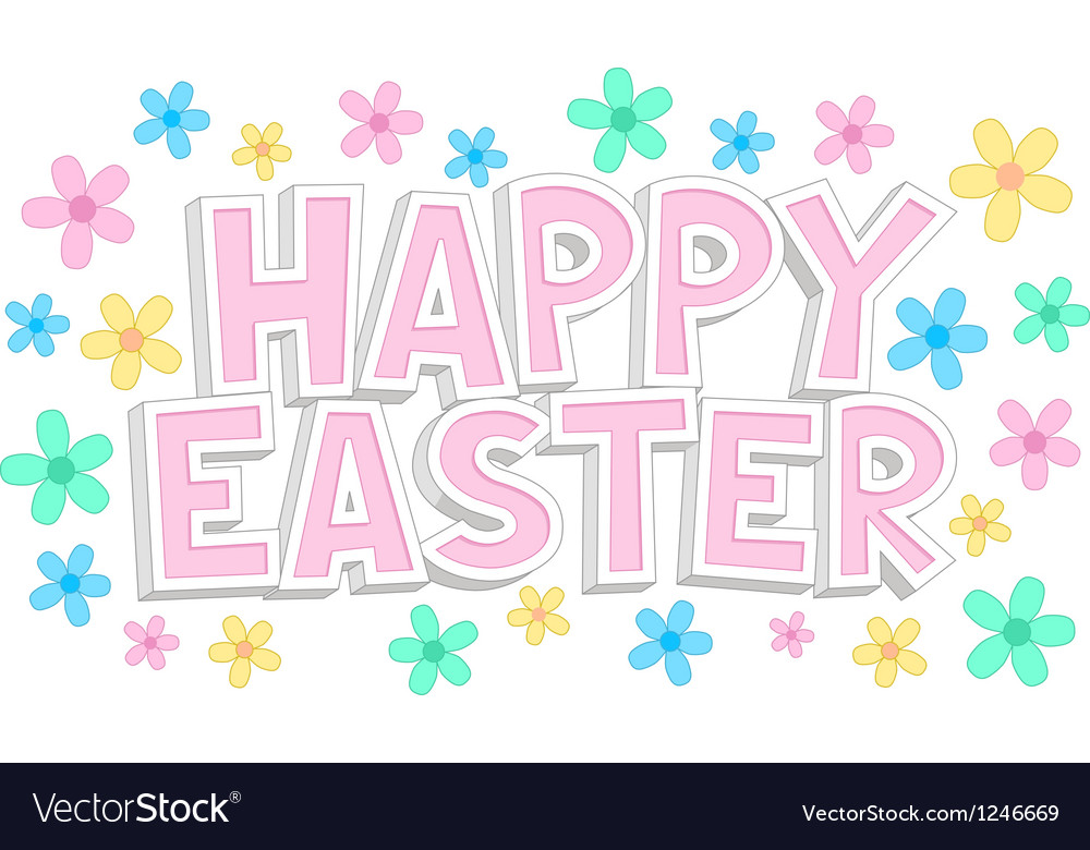 Happy easter text with flowers vector | Price: 1 Credit (USD $1)