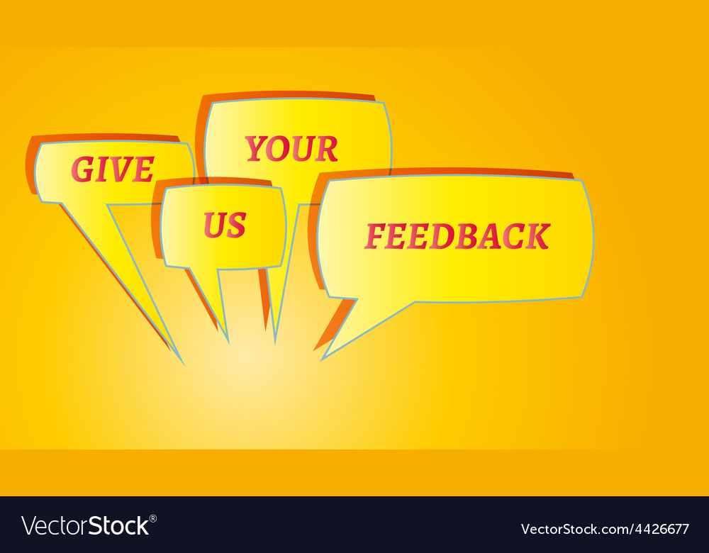 Give me feedback speech bubbles vector | Price: 1 Credit (USD $1)